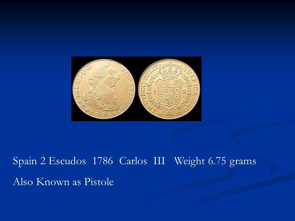 Spain 2 Escudos 1786 Carlos III Weight 6.75 grams Also Known as Pistole