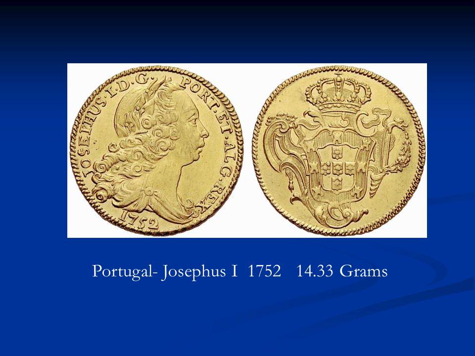 Portugal- Josephus I 1752 14.33 Grams