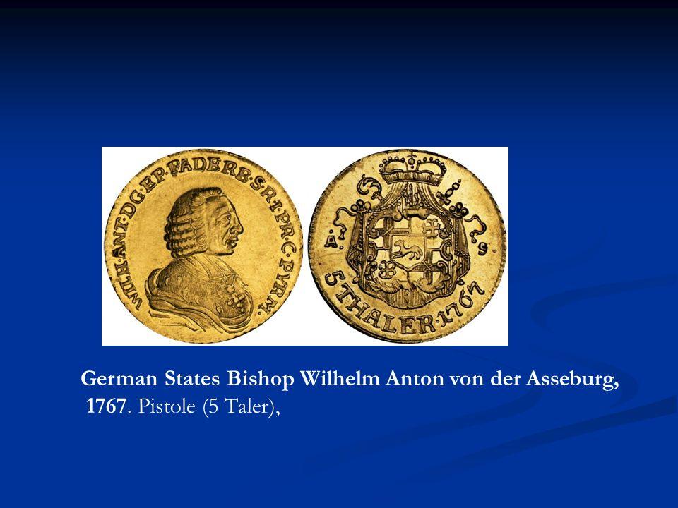 German States Bishop Wilhelm Anton von der Asseburg, 1767. Pistole (5 Taler),