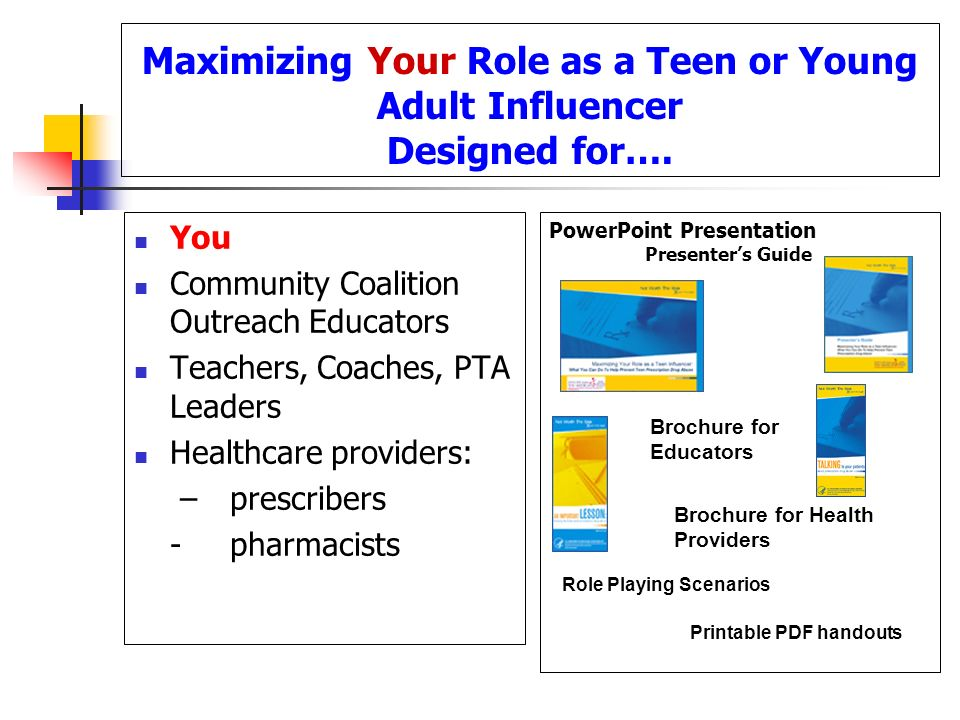 Maximizing Your Role as a Teen or Young Adult Influencer Designed for….