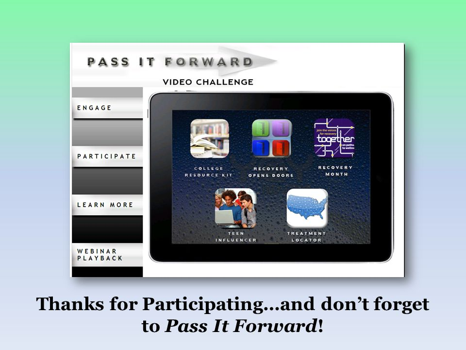 Thanks for Participating…and dont forget to Pass It Forward!