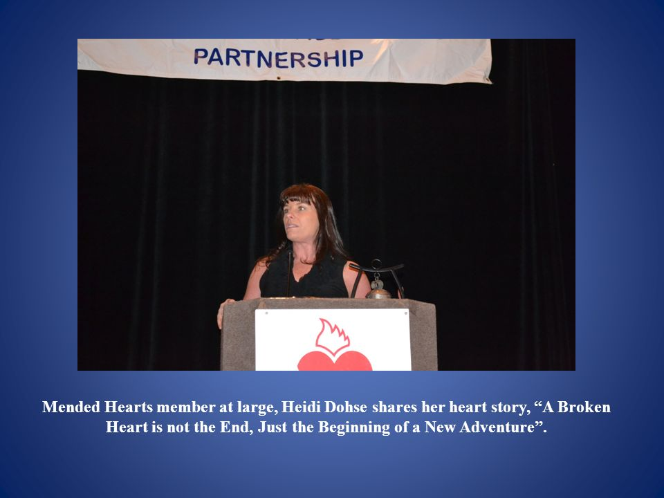 Mended Hearts member at large, Heidi Dohse shares her heart story, A Broken Heart is not the End, Just the Beginning of a New Adventure.