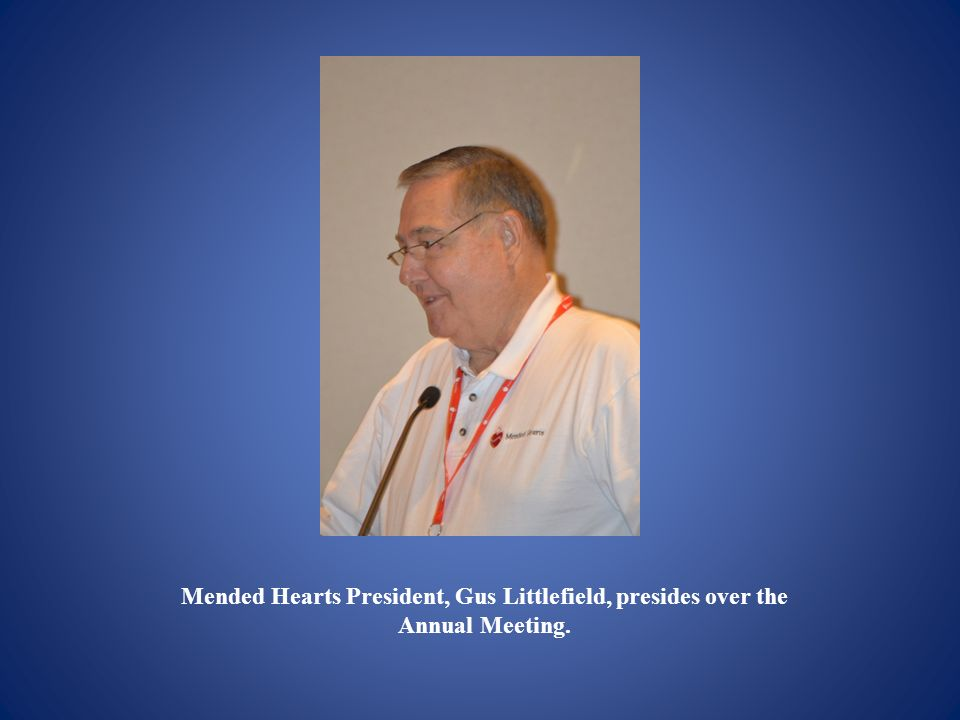 Mended Hearts President, Gus Littlefield, presides over the Annual Meeting.