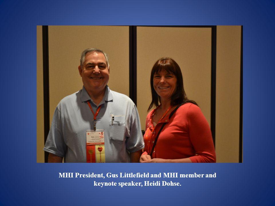 MHI President, Gus Littlefield and MHI member and keynote speaker, Heidi Dohse.
