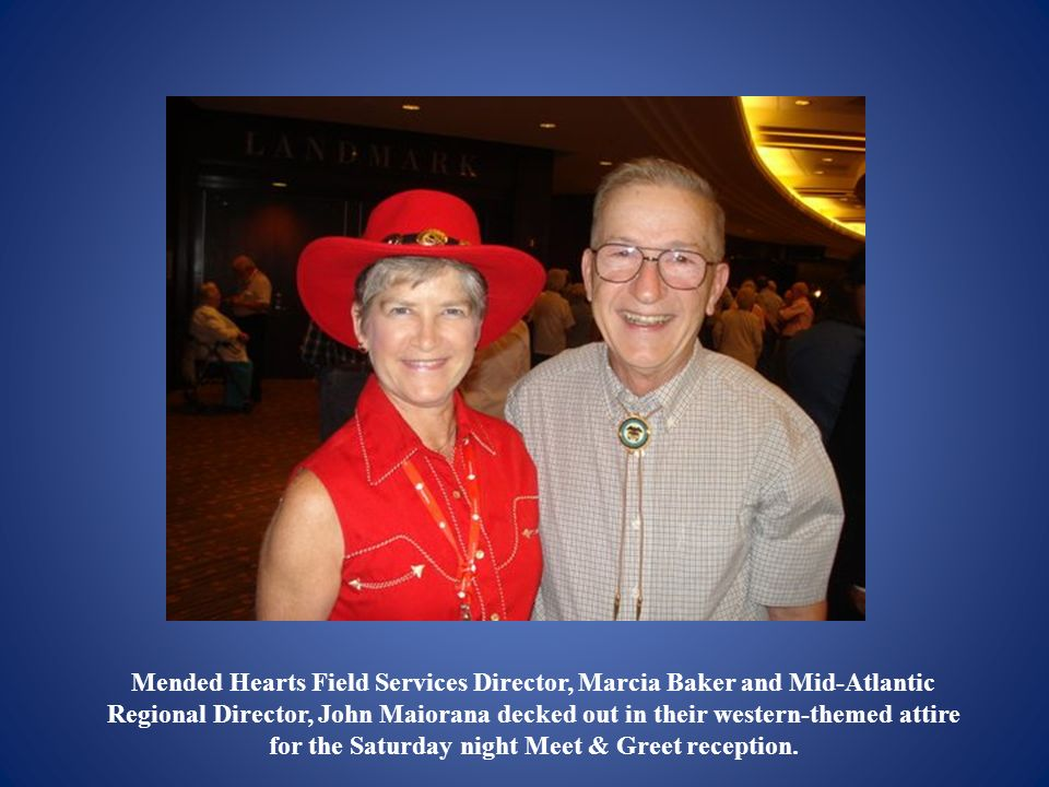 Mended Hearts Field Services Director, Marcia Baker and Mid-Atlantic Regional Director, John Maiorana decked out in their western-themed attire for th
