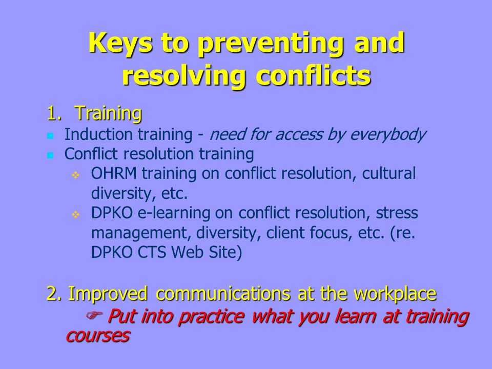 Keys to preventing and resolving conflicts 1.