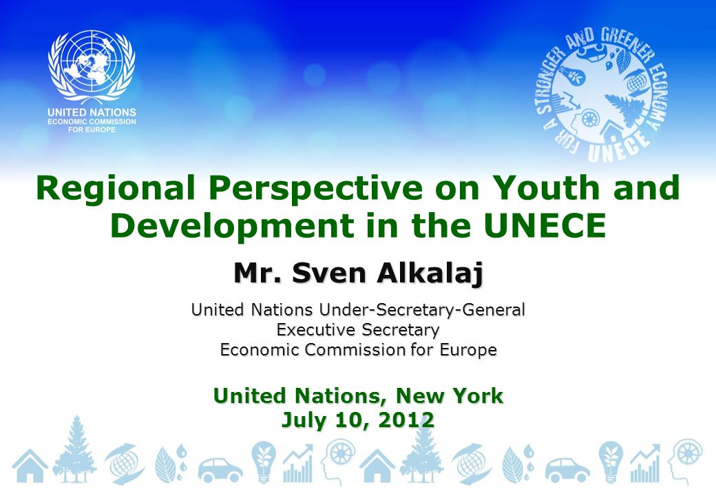 Regional Perspective on Youth and Development in the UNECE Mr.