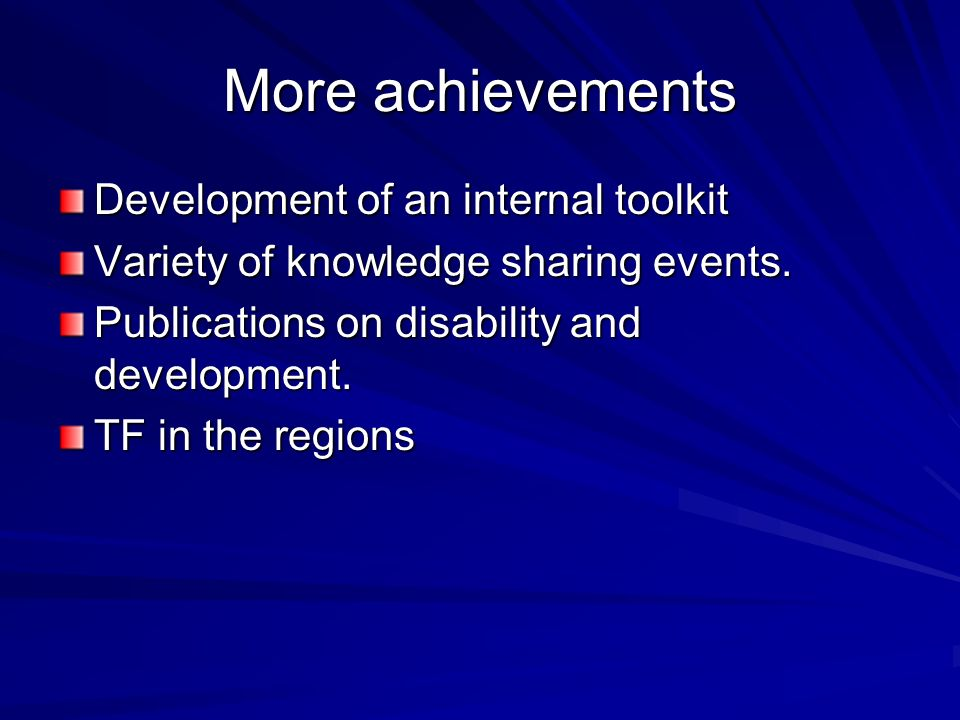 More achievements Development of an internal toolkit Variety of knowledge sharing events.