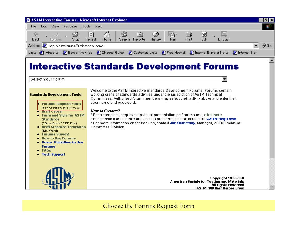 Choose the Forums Request Form