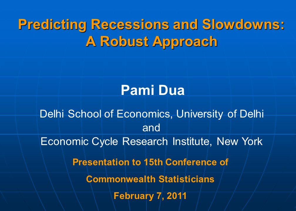 Objectives Can we Predict Recessions.Can we Predict Recessions.