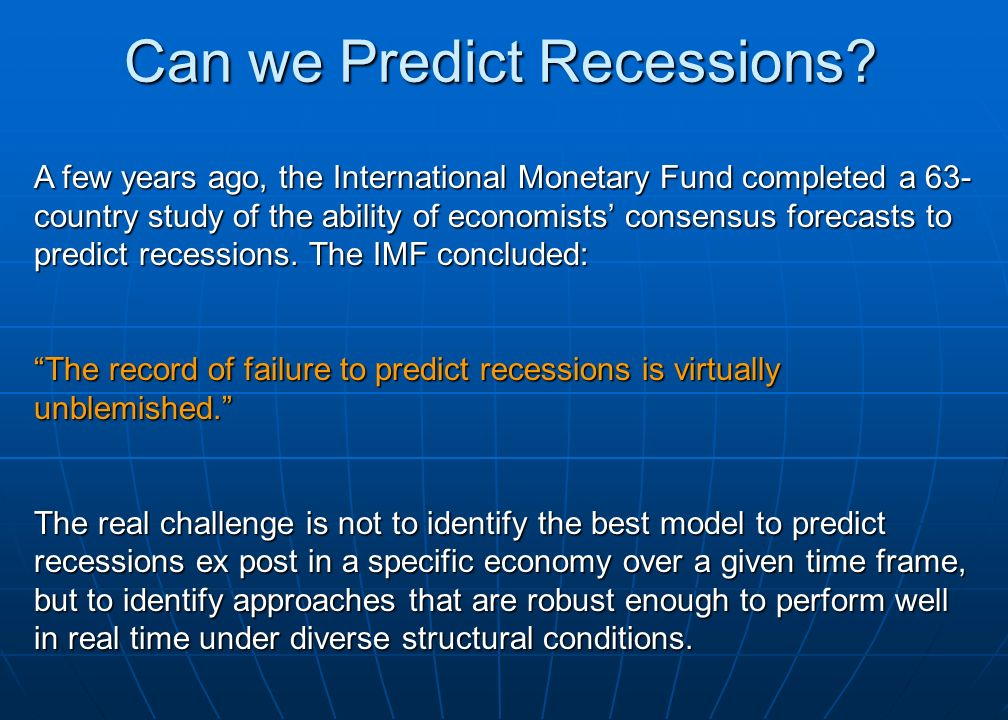 Can we Predict Recessions.
