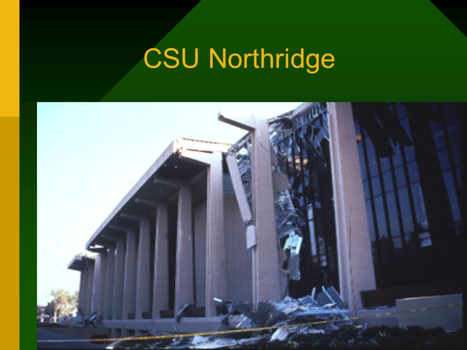 CSU Northridge.