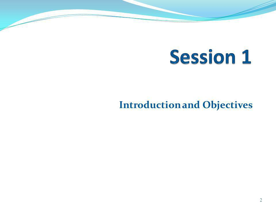 Introduction and Objectives 2