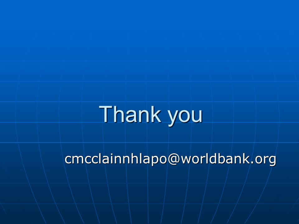 Thank you cmcclainnhlapo@worldbank.org