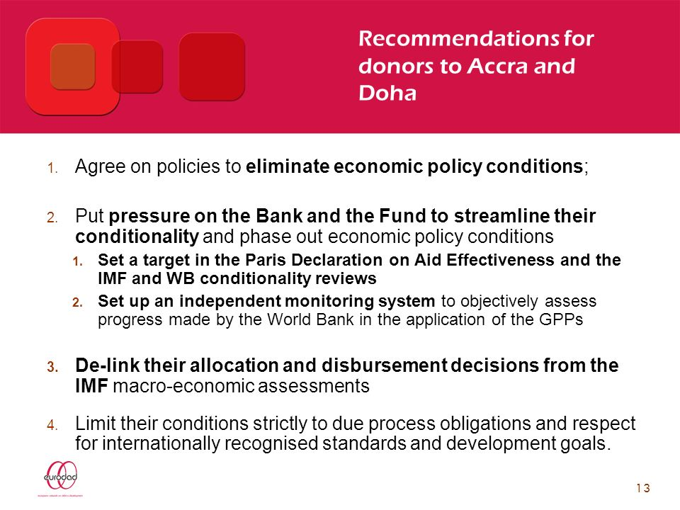 13 Recommendations for donors to Accra and Doha 1.