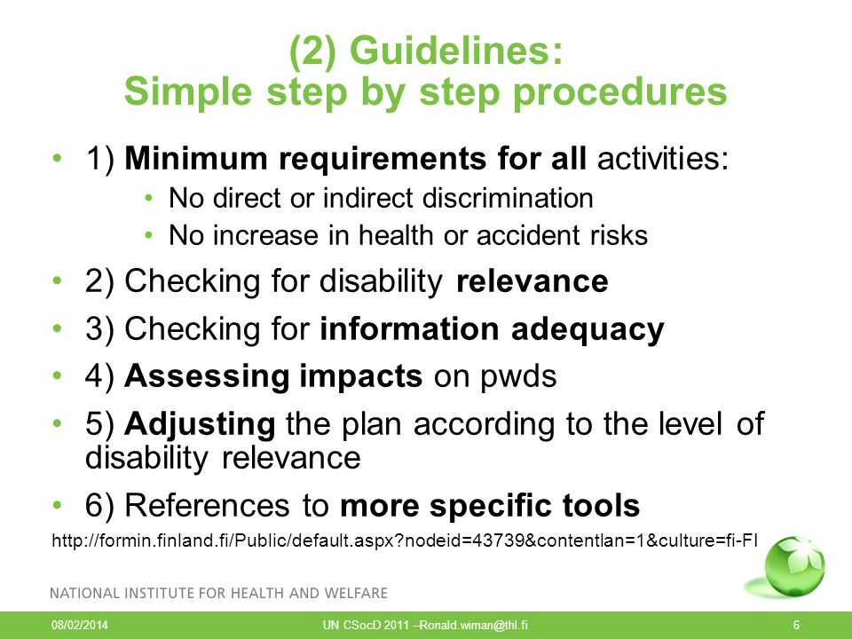 (2) Guidelines: Simple step by step procedures 1) Minimum requirements for all activities: No direct or indirect discrimination No increase in health