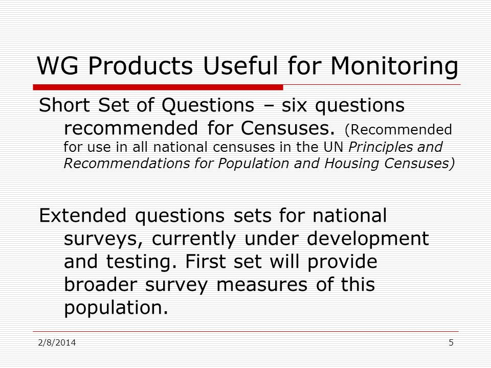 Short Set of Questions – six questions recommended for Censuses. (Recommended for use in all national censuses in the UN Principles and Recommendation