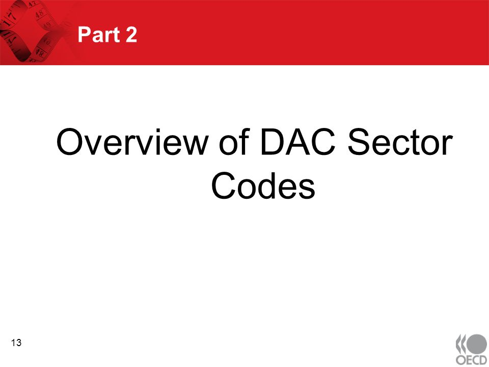 Part 2 Overview of DAC Sector Codes 13
