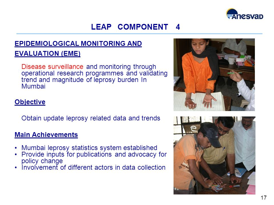 LEAP COMPONENT 4 EPIDEMIOLOGICAL MONITORING AND EVALUATION (EME) Disease surveillance and monitoring through operational research programmes and valid