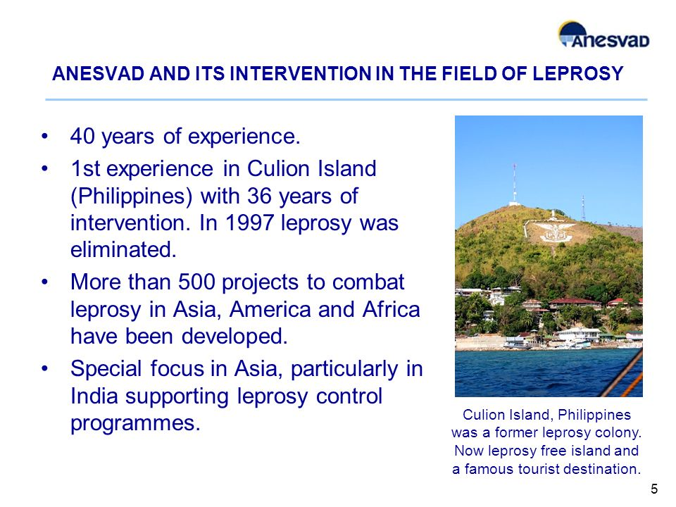 ANESVAD AND ITS INTERVENTION IN THE FIELD OF LEPROSY 40 years of experience.