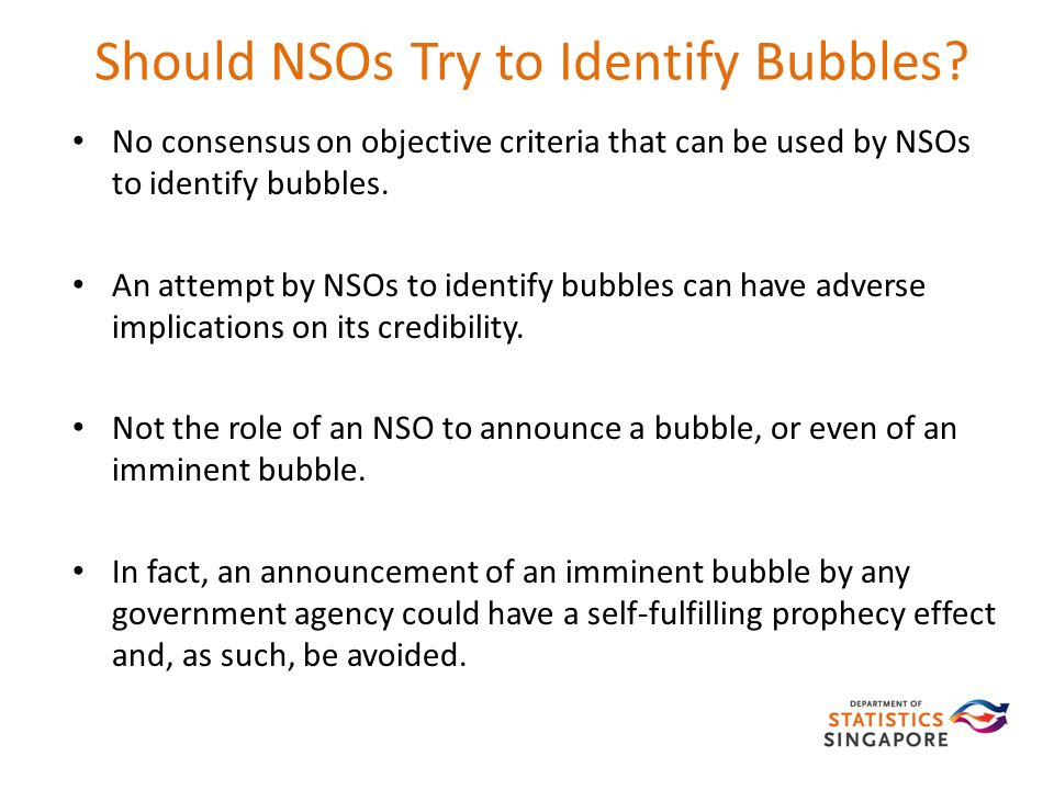 Should NSOs Try to Identify Bubbles.