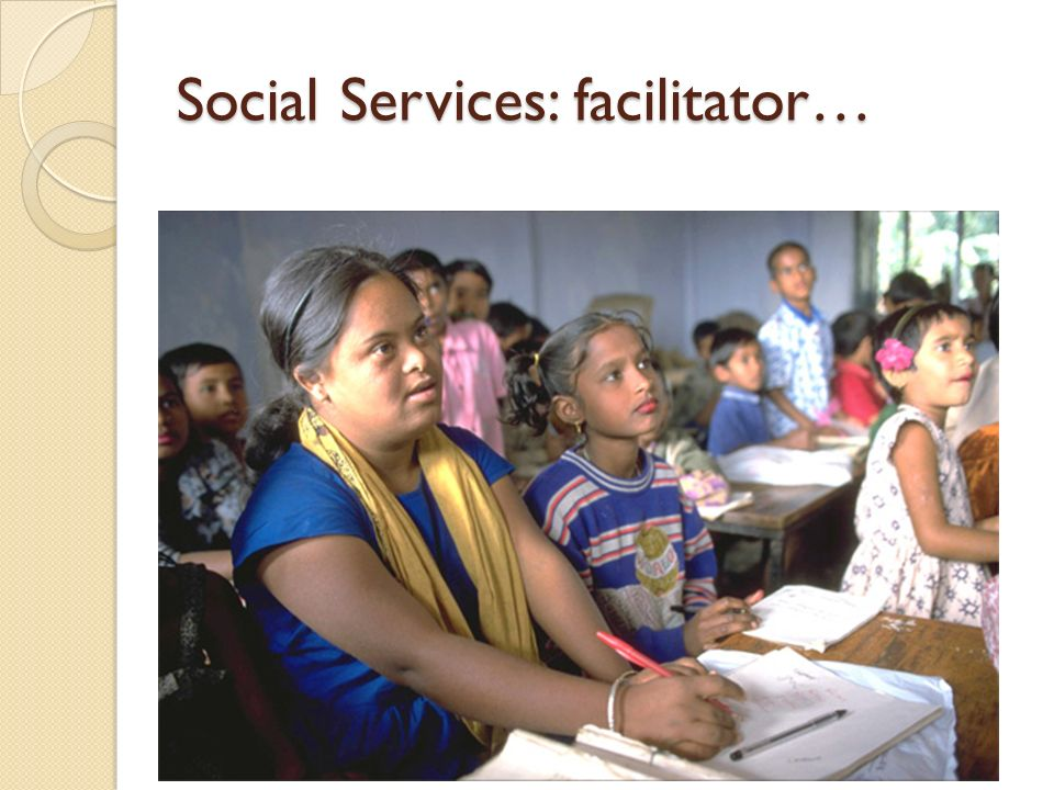 Social Services: facilitator…