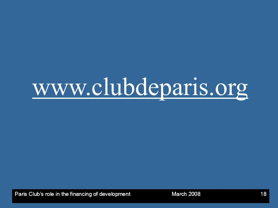 Paris Clubs role in the financing of development March