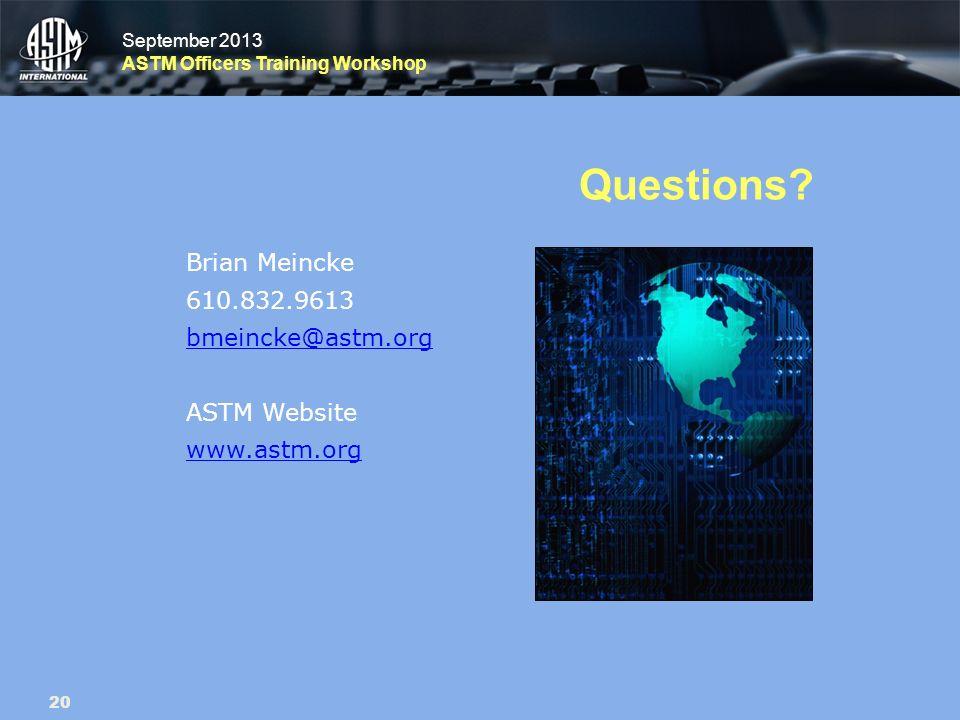 September 2013 ASTM Officers Training Workshop September 2013 ASTM Officers Training Workshop Questions.