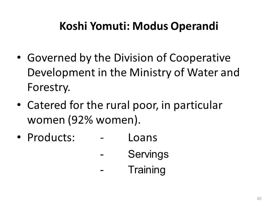 Koshi Yomuti: Modus Operandi Governed by the Division of Cooperative Development in the Ministry of Water and Forestry.