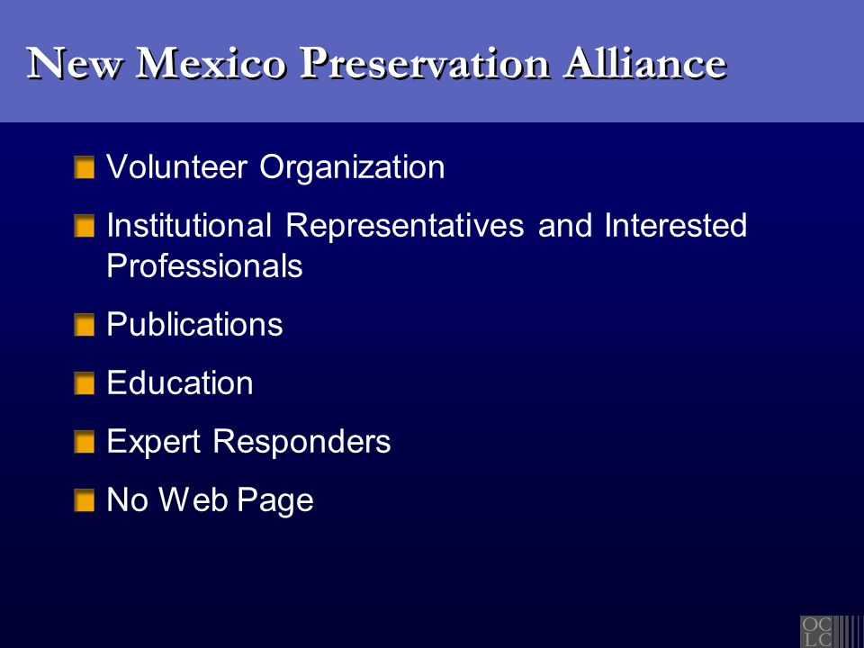 New Mexico Preservation Alliance Volunteer Organization Institutional Representatives and Interested Professionals Publications Education Expert Respo