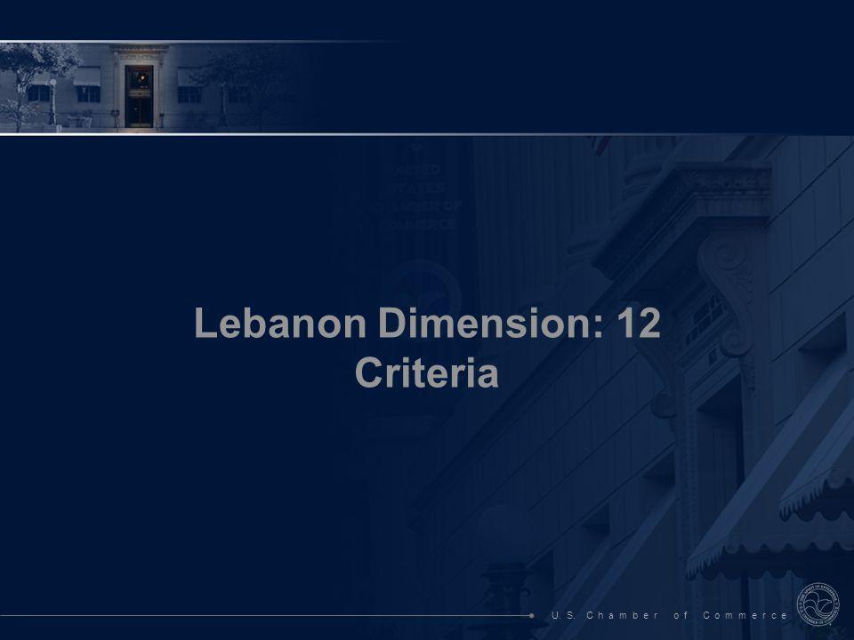 U. S. C h a m b e r o f C o m m e r c e Lebanon Dimension: 12 Criteria