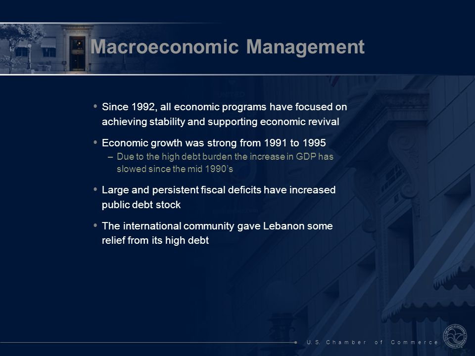 U. S. C h a m b e r o f C o m m e r c e Since 1992, all economic programs have focused on achieving stability and supporting economic revival Economic