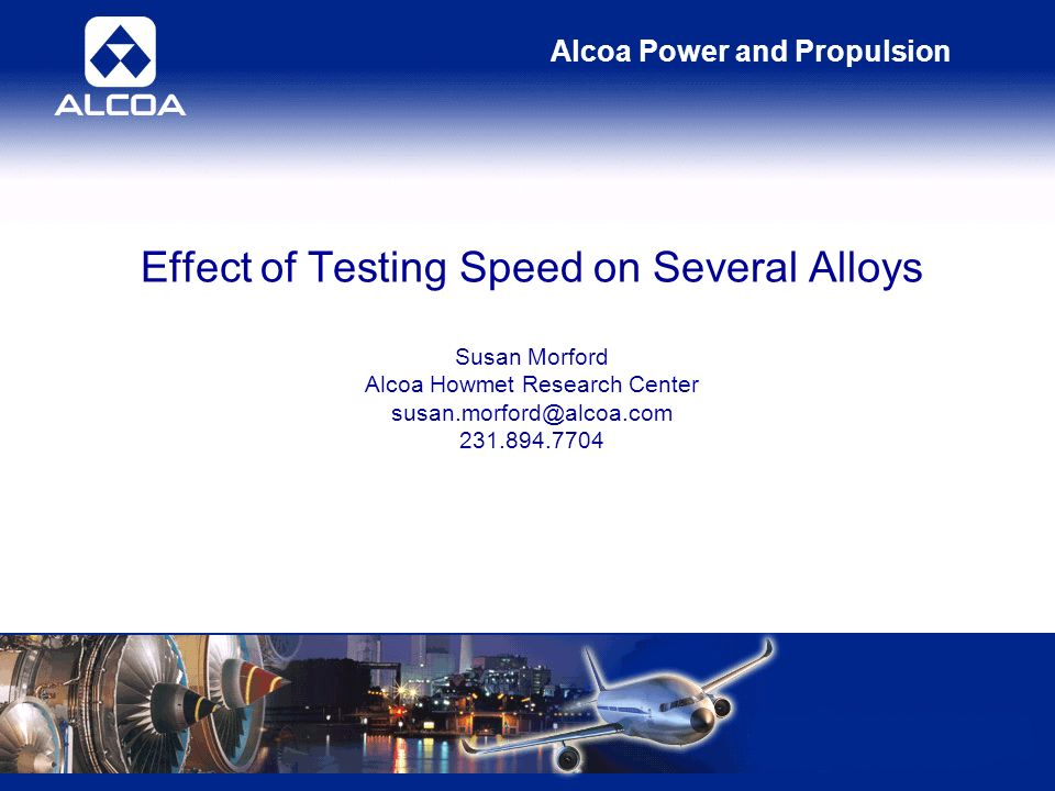 Alcoa Power and Propulsion Elongation – Wrought Alloy 718 Factor Degree of Freedom Percentiles of the F distribution F*ConclusionResult Strain2F(0.95,2,12) = 3.890.160.16 3.89Not Significant Crosshead1F(0.95,1,12) = 4.75373.48373.48 > 4.75Significant Strain * Crosshead2F(0.95,2,12) = 3.891.111.11 3.89Not Significant