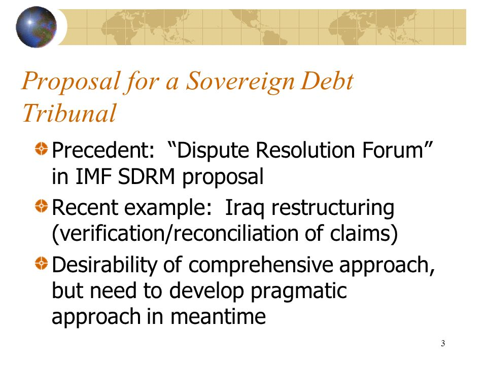 Reforming The Process Of Sovereign Debt Restructuring A Proposal