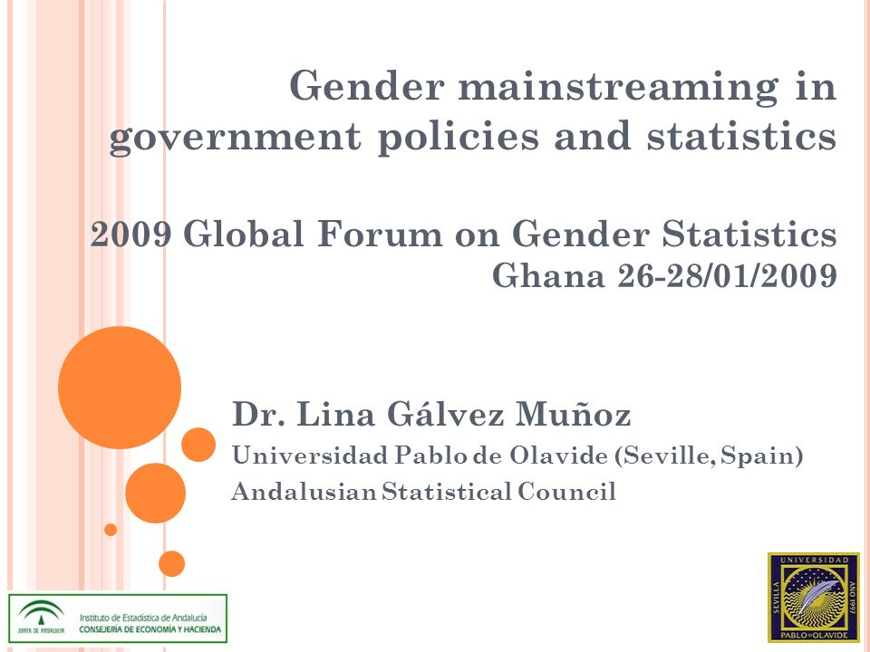 Gender mainstreaming in government policies and statistics 2009 Global Forum on Gender Statistics Ghana 26-28/01/2009 Dr.