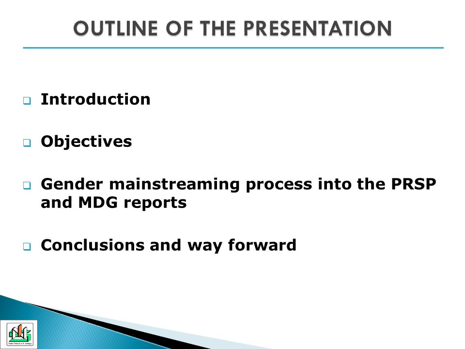 Introduction Objectives Gender mainstreaming process into the PRSP and MDG reports Conclusions and way forward