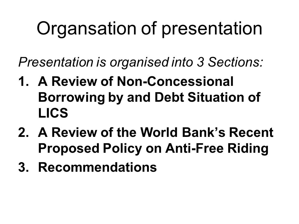 The World Bank staff recently produced, in June 2006, a policy document recommending series of measures to its Board in preventing what it refers to as Free riding.