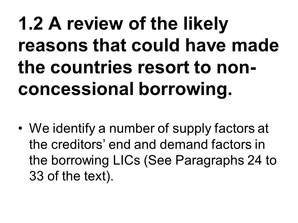 1.3 Prospects and Possible Problems with Non- Concessional Borrowing by LICs