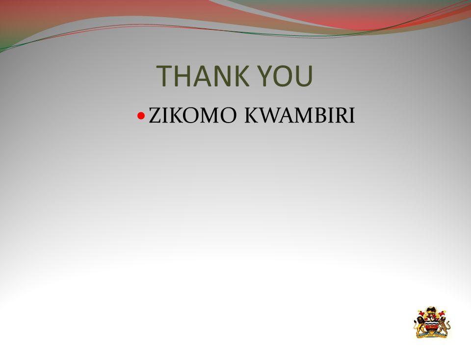 THANK YOU ZIKOMO KWAMBIRI