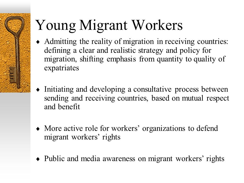 Young Migrant Workers Admitting the reality of migration in receiving countries: defining a clear and realistic strategy and policy for migration, shi