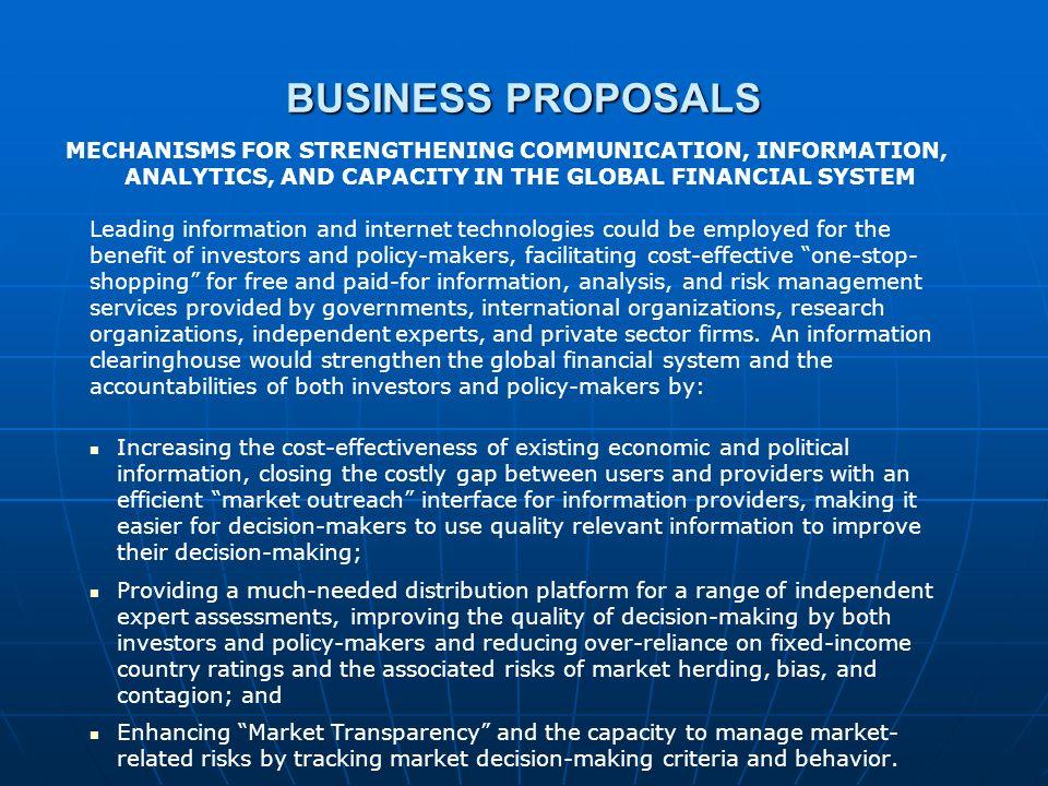 BUSINESS PROPOSALS Increasing the cost-effectiveness of existing economic and political information, closing the costly gap between users and provider