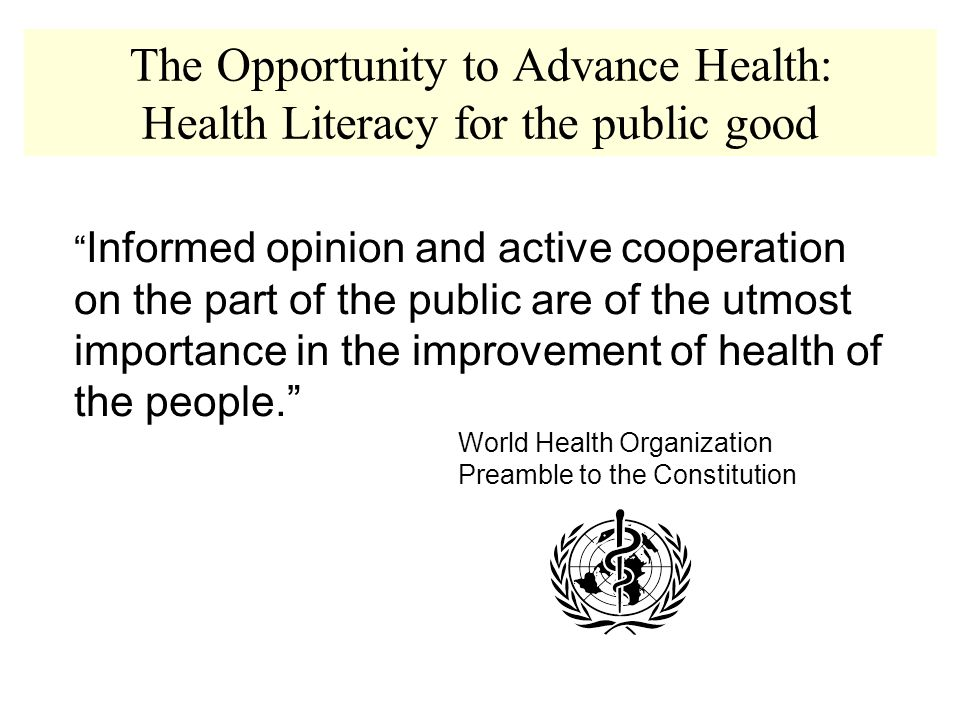 Informed opinion and active cooperation on the part of the public are of the utmost importance in the improvement of health of the people.