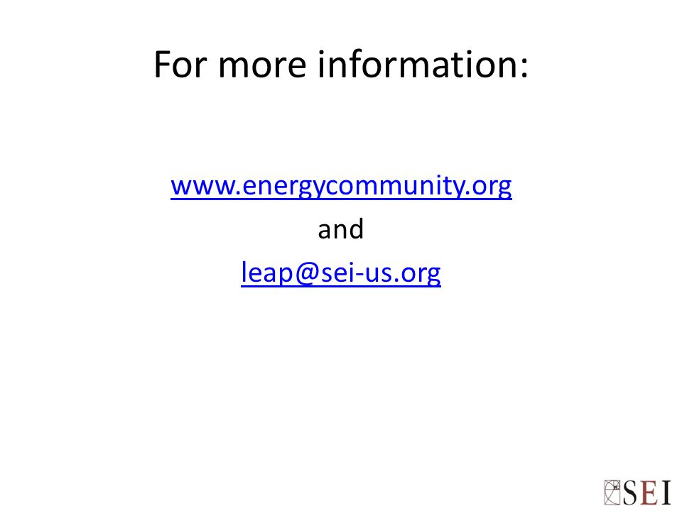 For more information: www.energycommunity.org and leap@sei-us.org