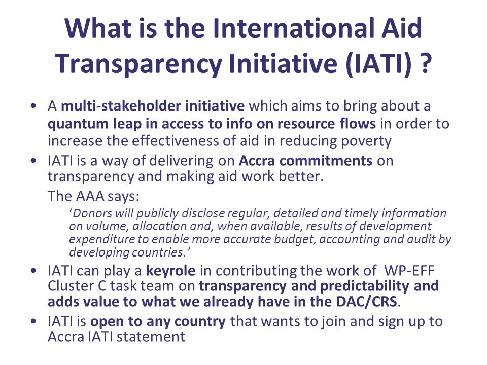 What is the International Aid Transparency Initiative (IATI) .