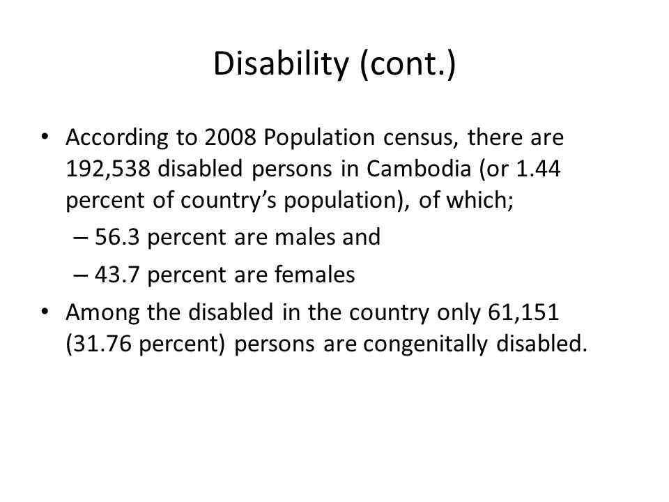 Distribution of Disabled Population by type of Disability, Cambodia 2008