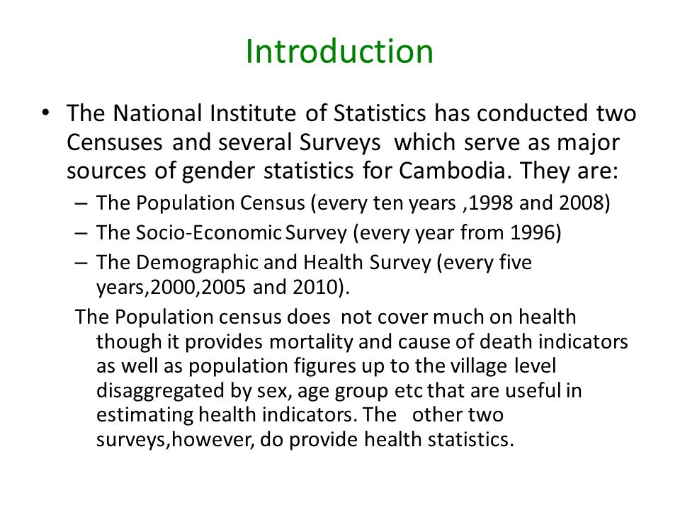 Introduction NIS incorporate with MOH conduct Demographics and Health survey (DHS) since 2000, 2005.