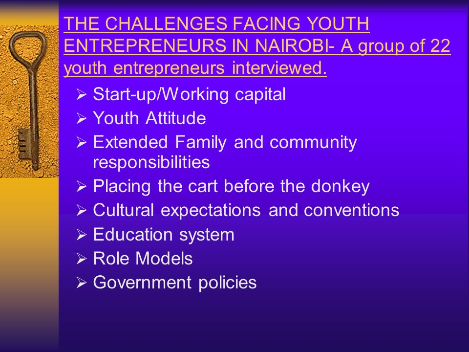 Working with disadvantaged youth between the age of 18 to 30 years. Providing start up capital for those with viable business propositions but are una