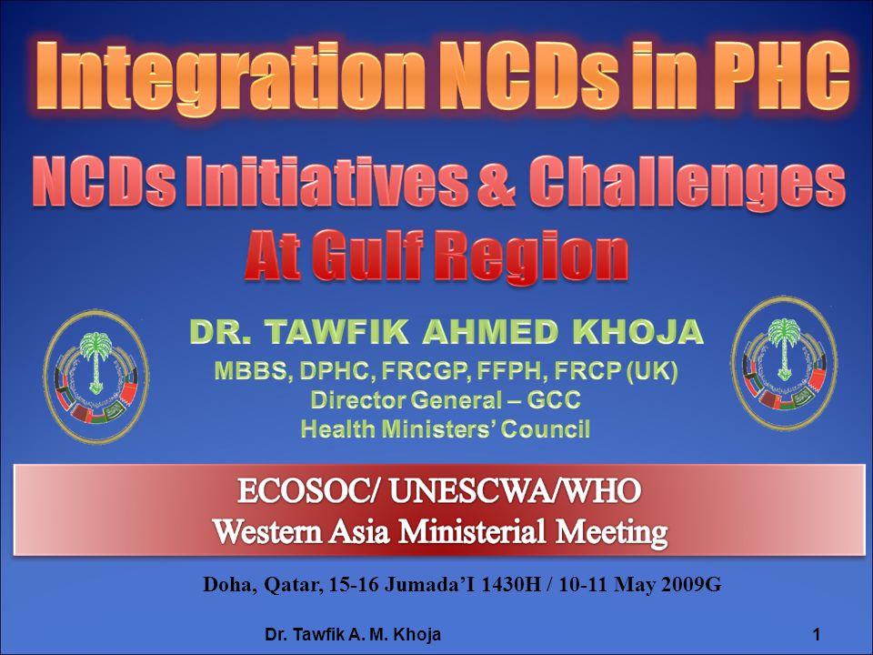 Doha, Qatar, 15-16 JumadaI 1430H / 10-11 May 2009G Dr. Tawfik A. M. Khoja1