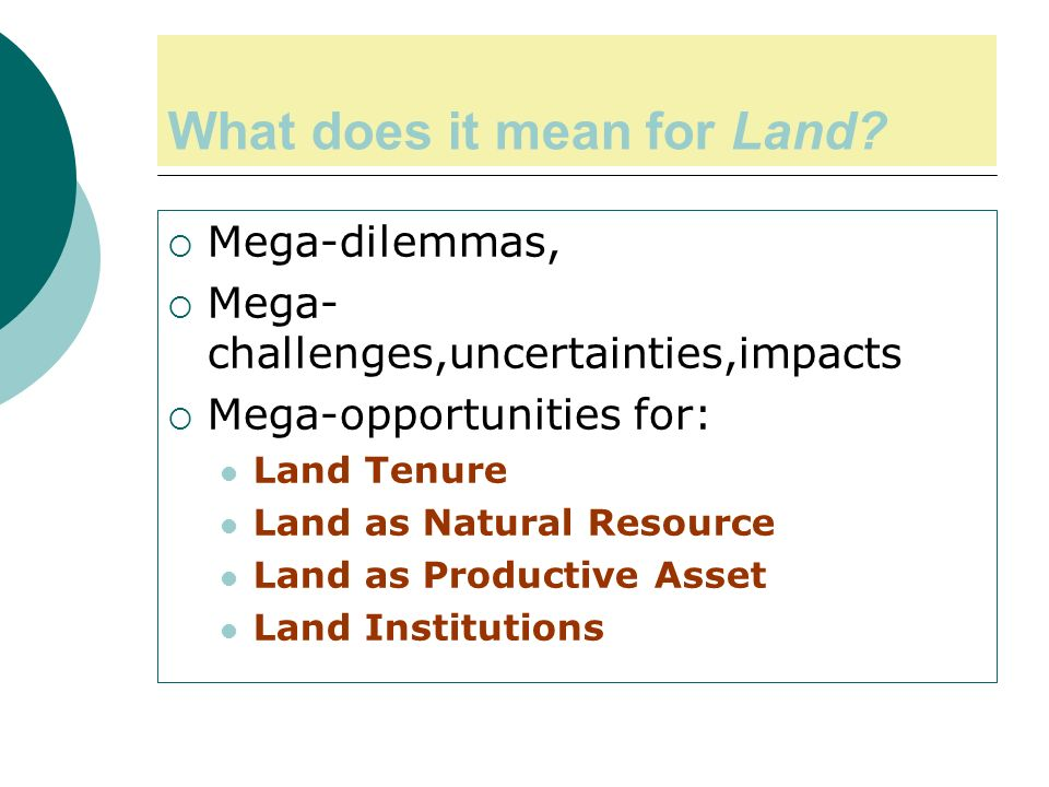 What does it mean for Land.