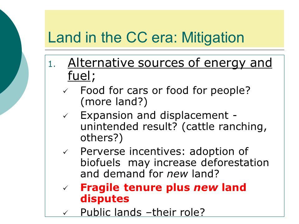 Land in the CC era: Mitigation 1.